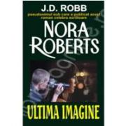 Ultima imagine (Nora, Roberts)
