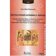 Doctrina trinitara ca fundament misionar. Relatia Duhului Sfant cu Tatal si cu Fiul in teologia rasariteana si apuseana