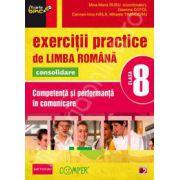 Exercitii practice de Limba Romana, pentru clasa a VIII-a. Consolidare. Competenta si performanta in comunicare