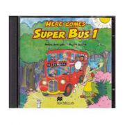 Here Comes Super Bus 1 - Starter, Audio CDs (2) (Contine 2 cd-uri)