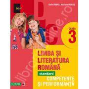 Limba si Literatura Romana, pentru clasa a III-a. Standard. Competente si performanta
