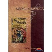 Medicii si Biserica. Vol. IV