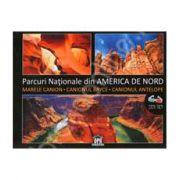 Parcuri Nationale din America de Nord. Marele canion, Canionul Bryce, Canionul Antelope