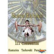 Scara Raiului in cinema: Kusturica, Tarkovski, Paradjanov