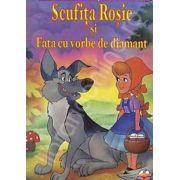 Scufita Rosie si Fata cu vorbe de diamant - Carte de citit si colorat