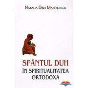 Sfantul Duh in spiritualitatea ortodoxa