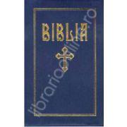 Biblia sau Sfanta Scriptura