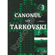 Canonul lui Tarkovski
