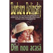 Din nou acasa ( Delinsky, Barbara)