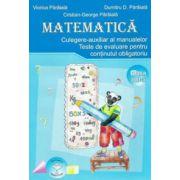 Matematica pentru clasa a III-a. Culegere-auxiliar al manualelor. Teste de evaluare pentru continutul obligatoriu