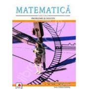Matematica, clasa a VIII-a. Probleme si solutii