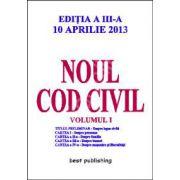 Noul cod civil volumul 1 ( editia a III-a)10 aprilie 2013