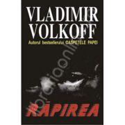 Rapirea (Volkoff, Vladimir)
