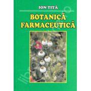 Botanica Farmaceutica. Editia a III-a