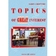 Topics of Great Interest