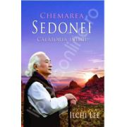 Ilchi Lee, Chemarea Sedonei. Calatoria inimii