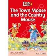 Family and Friends Readers 2 The Town Mouse and the Country Mouse