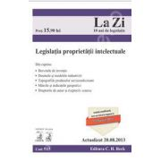 Legislatia proprietatii intelectuale (Actualizat la 20.08.2013)