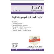 Legislatia proprietatii intelectuale (Actualizat la 20.08.2013)