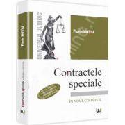 Contractele speciale - Sinteze teoretice, teste grila si spete. In Noul Cod Civil - Editia a III-a, revazuta si adaugita
