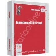 Executarea silita directa (Colectia, Noul Cod de procedura civila)