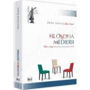 Filosofia medierii. O abordare filosofica a sistemelor ADR