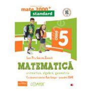 Mate 2000 pentru clasa a V-a. STANDARD. Matematica - Aritmetica, algebra, geometrie (Editia a II-a, revizuita)