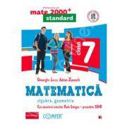 Mate 2000 pentru clasa a VII-a. STANDARD. Matematica - Algebra, geometrie (Editia a II-a, revizuita)