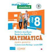 Mate 2000 pentru clasa a VIII-a. STANDARD. Matematica - Algebra, geometrie (Editia a II-a, revizuita)