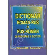 Dictionar Roman - Rus si Rus - Roman de proverbe si zicatori