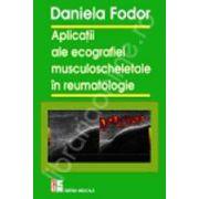 Aplicatii ale ecografiei musculoscheletale in reumatologie