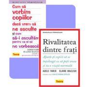 Colectia, Manualul parintilor. Rivalitatea dintre frati si Cum sa vorbim copiilor daca vrem sa ne asculte