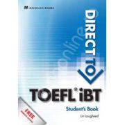 Direct to TOEFL IBT: Students Book + Website Pack