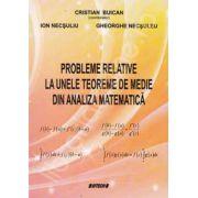 Probleme relative la unele teoreme de medie din analiza matematica
