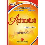 Auxiliar de Aritmetica pentru clasa a V-a - Semestrul I (Editia 2012)