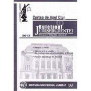 Buletinul Jurisprudentei. Curtea de Apel Cluj. Repertoriu anual 2012