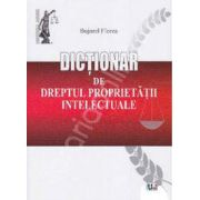 Dictionar de dreptul proprietatii intelectuale