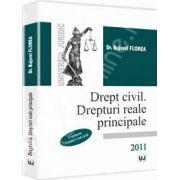 Drept civil. Drepturi reale principale (Florea)