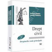 Drept civil. Drepturile reale principale. Editia a II-a, revazuta si adaugita conform noului Cod Civil - Uliescu