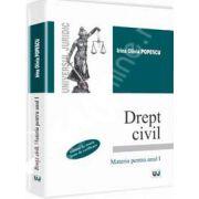 Drept civil. Materia pentru anul I. Sinteze de teorie si teste de verificare