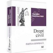 Drept civil. Partea generala (Petrica Trusca)