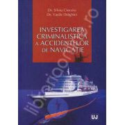 Investigarea criminalistica a accidentelor de navigatie