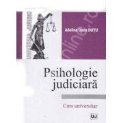 Psihologie judiciara. Curs universitar