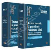 Set Tratat teoretic si practic de executare silita. Vol. I+II Vol. I - Teoria generala si procedurile executionale. Vol. II - Explicatii, cereri, modele