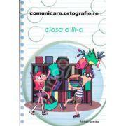Concursul. Comunicare. Ortografie. ro 2013-2014, pentru clasa a III-a