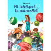 Concursul. Fii inteligenT... la matematica, clasa a II-a (Anul scolar 2013-2014)