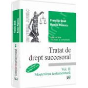 Tratat de drept succesoral. Mostenirea testamentara - Volumul 2 (Editia a III-a)