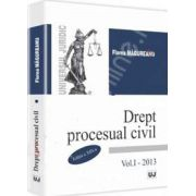 Drept procesual civil. Volumul. I - Editia a XIII-a (Florea Magureanu)