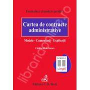 Formulare si modele juridice. Cartea de contracte administrative. Modele. Comentarii. Explicatii