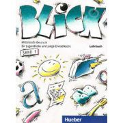 Limba germana manual clasa a VIII-a. Blick, band 1 Lehrbuch